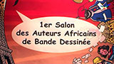 1ER SALON DES AUTEURS AFRICAINS DE BD À PARIS